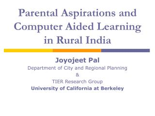 Parental Aspirations and Computer Aided Learning in Rural India