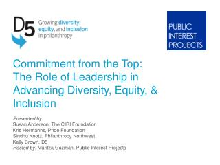 Commitment from the Top:  The Role of Leadership in Advancing Diversity, Equity, & Inclusion