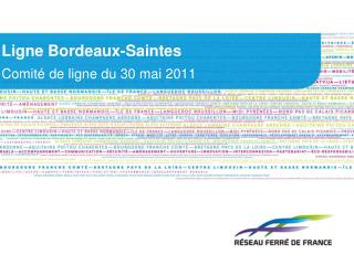 Ligne Bordeaux-Saintes Comité de ligne du 30 mai 2011