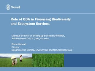 Role of ODA in Financing Biodiversity and Ecosystem Services
