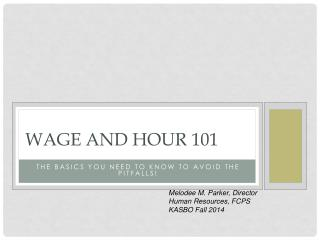 Wage and Hour 101