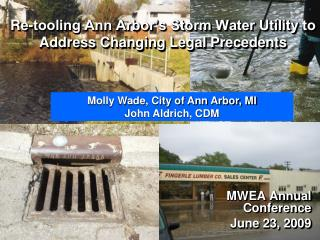 Re-tooling Ann Arbor s Storm Water Utility to Address Changing Legal Precedents