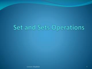 Set and Sets Operations