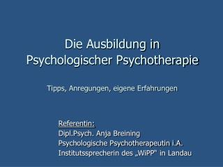 Die Ausbildung in  Psychologischer Psychotherapie   Tipps, Anregungen, eigene Erfahrungen