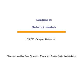 Lecture 9: Network models