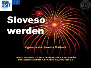Sloveso   werden
