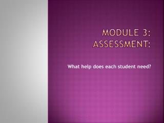 Module 3:  Assessment:
