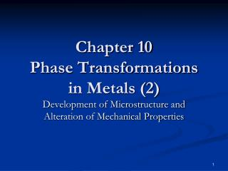 Chapter 10 Phase Transformations in Metals (2)