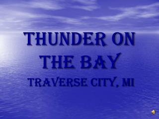Thunder on the Bay