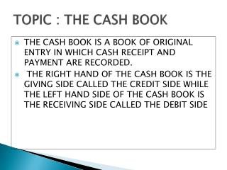 TOPIC : THE CASH BOOK