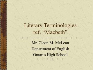 "Literary Terminologies  ref. ""Macbeth"""