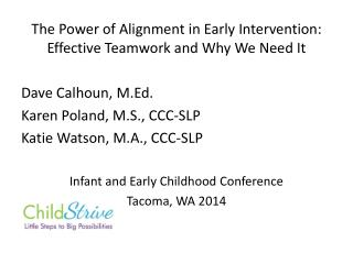 The Power of Alignment in Early Intervention: Effective Teamwork and Why We Need It