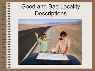 Good and Bad Locality Descriptions