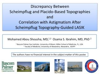 Mohamed  Abou Shousha ,  MD, 1,2   Osama  S. Ibrahim, MD, PhD  2