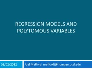 Regression Models and  polytomous  Variables