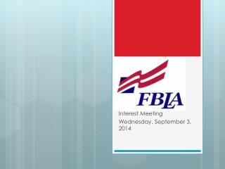 Interest Meeting Wednesday, September 3, 2014