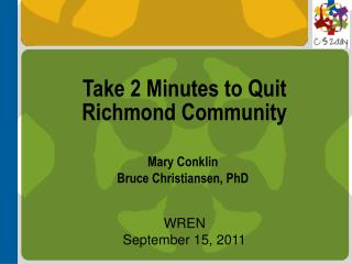 Take 2 Minutes to Quit Richmond Community