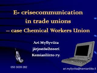 E- crisecommunication in trade unions  – case Chemical Workers Union