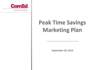 Peak  Time  Savings Marketing Plan