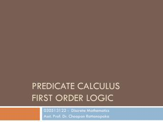 Predicate calculus  First order Logic