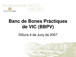 Banc de Bones Pràctiques de VIC (BBPV)