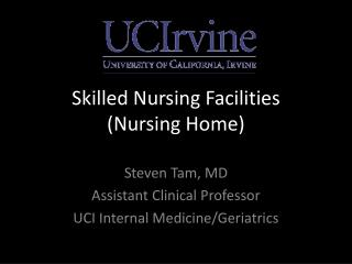 Skilled Nursing Facilities  (Nursing Home)