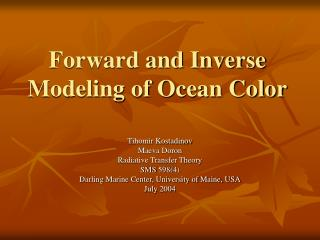 Forward and Inverse Modeling of Ocean Color