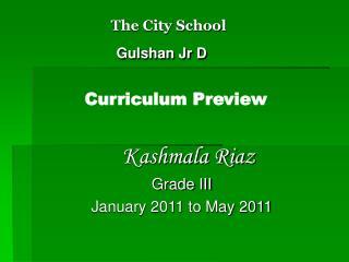 The City School Gulshan Jr D