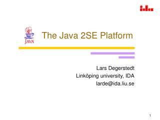 The Java 2SE Platform