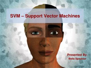 SVM � Support Vector Machines