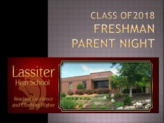 Class of2018 Freshman parent  night