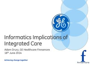 Informatics Implications of Integrated Care