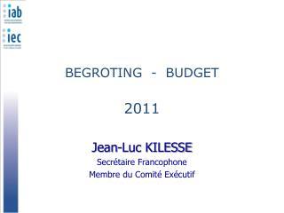 BEGROTING  -  BUDGET 2011