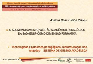 O ACOMPANHAMENTO/GESTÃO ACADÊMICO-PEDAGÓGICO DA EAD/ENSP COMO DIMENSÃO FORMATIVA