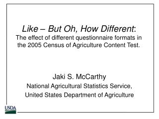 Jaki S. McCarthy National Agricultural Statistics Service,