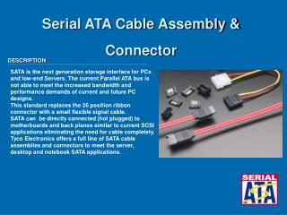 Serial ATA Cable Assembly & Connector