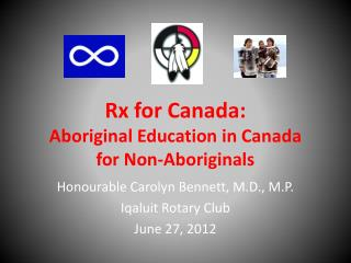 Rx for Canada:  Aboriginal Education in Canada for Non-Aboriginals