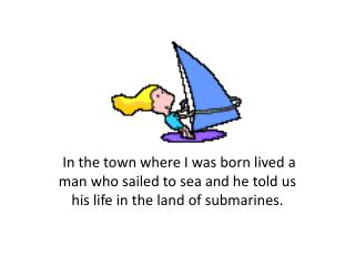 We all live in a yellow submarine.