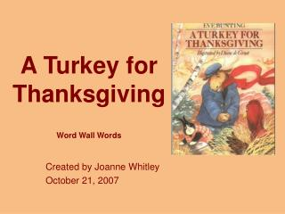 A Turkey for Thanksgiving  Word Wall Words