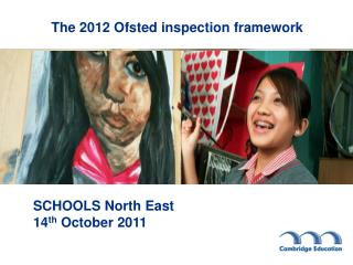 The 2012 Ofsted inspection framework