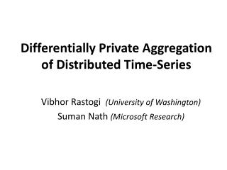Differentially Private Aggregation  of Distributed Time-Series