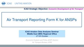 Air Transport Reporting Form K for ANSPs