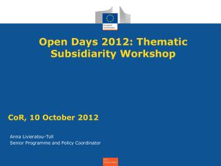 Open Days 2012: Thematic Subsidiarity Workshop