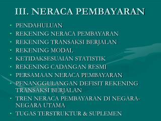 III. NERACA PEMBAYARAN