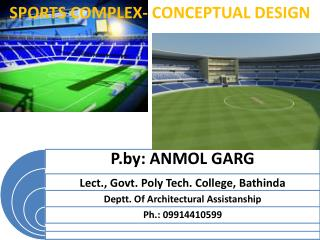 SPORTS COMPLEX- CONCEPTUAL DESIGN