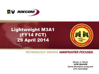 Lightweight M3A1 (FY14 FCT) 29 April 2014