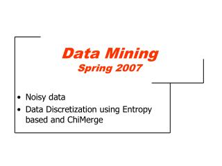 Data Mining Spring 2007