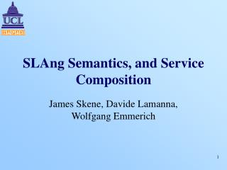 SLAng Semantics, and Service Composition