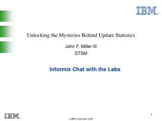Informix Chat with the Labs