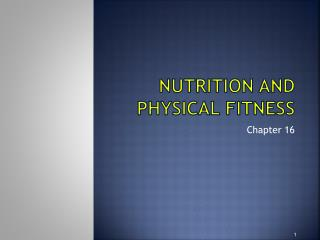 Nutrition and Physical Fitness